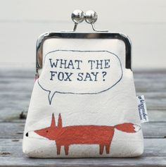 What the fox say, For Mike & Alexa! LOL! OMG!