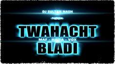Dj Sultan Nash feat MAF , Haifa & Vox - Twahacht Bladi