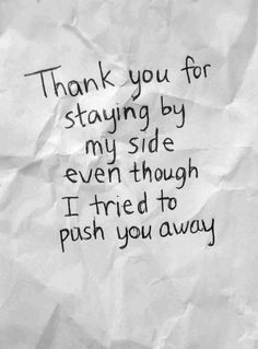 Image from https://somanyunsaidthings.files.wordpress.com/2015/02/wpid-life-love-quotes-thank-you-for-staying-by.jpeg.