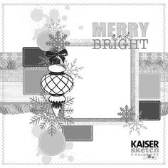 Just too Obsessed: Kaisercraft November Challenge Scrapbook Sketches, Scrapbooking Layouts, Scrapbook Pages, Page Maps, Silent Night, Christmas Scrapbook, Christmas Themes, Christmas Wishes, Christmas Cards