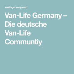 Van-Life Germany – Die deutsche Van-Life Communtiy