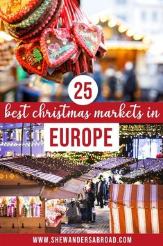 Christmas in Europe is a truly magical time. Here's a list of the 25 best Christmas markets in Europe that will get you into the holiday spirit in no time! #christmas #christmasmarket #shewandersabroad | Best Christmas Market in Europe | Christmas Market in Germany | Christmas in Europe | Christmas Travel Ideas | Where to Spend Christmas in Europe | Europe Winter Travel | Christmas Vacation Ideas | European Christmas Market | Vienna Christmas Market | Prague Christmas Market | Europe Travel…