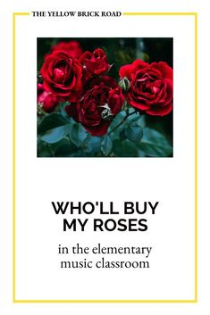 A canon for the elementary music classroom called Who'll Buy My Roses. A short and catchy song for 3rd grade and above. Elementary Music Lessons, Middle School Music, Yellow Brick Road, Music Classroom, Music Mix, Music Education, Literacy, Canon, Roses
