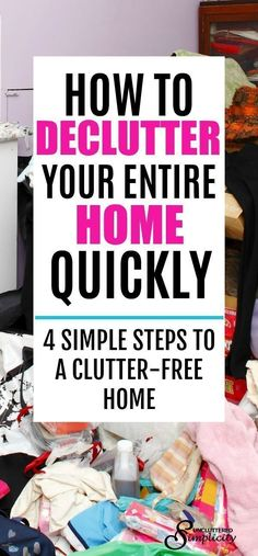 declutter your home | declutter and organize | decluttering methods | clutter-free home | how to declutter #declutter #decluttering #organization #clutterfree via @unclutteredsimplicity #homedecluttering #clutterfreehome #declutteryourhome