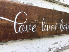 A personal favorite from my Etsy shop https://www.etsy.com/listing/541563859/rustic-wood-sign-wedding-gift-love-lives