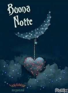 Good Night Quotes, Good Morning Good Night, Italian Greetings, Italian Phrases, Magic Words, Just Smile, Morning Images, Disney Love, Stars And Moon