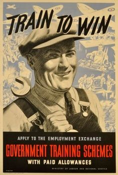 BRITISH  Train to Win - WWII £275.00 Original vintage World War Two poster: Train to Win - Apply to the Employment Exchange, Government Training Schemes with paid allowances - Ministry of Labour and National Service. Image of a smiling worker wearing a flat cap and holding a spanner with planes and men working with industrial machines and on technical drawings in the background. Black and white sketch style on a blue and white background. PP 38/1940. Printed by J Weiner Ltd, 71/5 New Oxford…