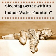 If every morning you feel tired and energyless, you might not be having a good sleep. All you need is a better environment to enjoy uninterrupted sleep. Indoor fountains have prooved to help conciliating a better sleep. Indoor Wall Fountains, Have A Good Sleep, Tabletop Fountain, Good Environment, Feel Tired, Water Features, How Are You Feeling, Design, Shop