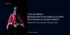 Poetry Wallpaper, I Am An African, Book Quotes, Photo Credit, Wisdom, Author, Words, Memes, Image