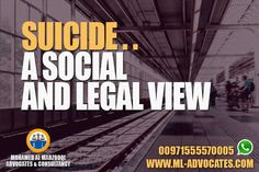 Suicide.. A Social and Legal View - New Article - MOHAMED AL MARZOOQI ADVOCATES & CONSULTANCY  Abu Dhabi Lawyer attorney Dubai UAE Lawyers  Tel: +971 26584004 WhatsApp: +971555570005  Web: https://www.ml-advocates.com Blog: https://Legal.ml-advocates.com #Lawyer #Abu_Dhabi #lawyers #Dubai #attorney