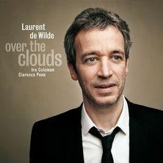 Over the Clouds, Laurent de Wilde