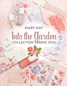 mary kay into the garden collection spring 2016