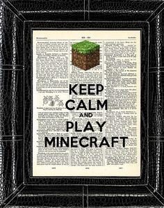 Minecraft Line: Keep Calm and Play Minecraft Vintage Dictionary Art Print 8 x 10 - With Three Printing Options BUY 2 GET 1 FREE. $7.00, via Etsy. http://ziggacakedup.com/