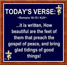 TODAY'S VERSE: Thy Word, Word Of God, Romans 10 15, Psalm 119 11, Whatsoever Things Are True, Todays Verse, King James Bible Verses, Think On, True Words