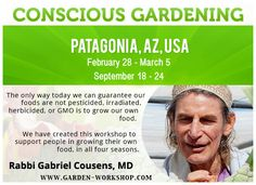 The Tree of Life Center US Conscious Gardening Program educates and empowers participants to grow organic fruits, vegetables, and sprouts using veganic agriculture, nature farming, and spiritual gardening principles to produce high-nutrient, high-vibrancy food year-round. Sign up for the upcolomg Conscious Gardening Program February 28 - March 05, 2016!