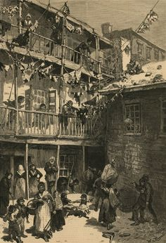 """An extreme example of the poorer class of tenement house.  """"Tenement Life in New York - Rag-pickers Court, Mulberry Street"""" 1879"""