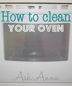 How to clean every part of your oven - Ask Anna