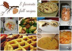 My Favorite Things: 8 Favorite Fall Recipes!