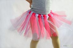 How to Make a Non Sew Tutu: 9 Steps (with Pictures) - wikiHow