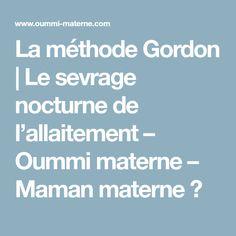 La méthode Gordon | Le sevrage nocturne de l'allaitement – Oummi materne – Maman materne ♥