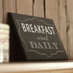 Breakfast Served Daily Plaque