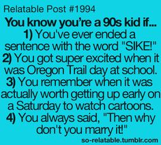 "Urge....to....correct......   ugh. it's ""psych."" not ""sike.""   you sir, whoever made this, are not a '90's kid'"