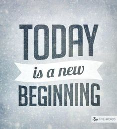 Today is a new Day. via @An Appealing Plan #quotes #inspirationquotes