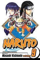 Naruto. Vol. 9, Neji vs. Hinata Author: Masashi Kishimoto; Jo Duffy; Mari Morimoto