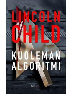 "Lincoln Child: ""Kuoleman algoritmi"""