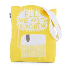 FILL ME WITH SUNSHINE - Tote Bag www.freya-art.com