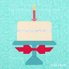 A Birthday Cake for the 1st Anniversary of Quilty Fun!