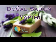 Evde Zeytinyağlı Doğal Sabun Yapımı - YouTube