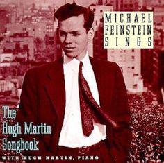 Michael Feinstein Sings Hugh Martin Songbook - Music CD 1995 Nonesuch Record #CabaretVaudevilleMusicalOriginalCast