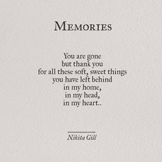 Missing Quotes : All the sweet memories notes mementos pictures things from & of you.