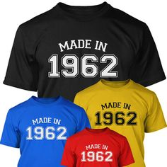 50th Birthday T Shirt - Made in 1962