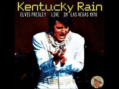 "KENTUCKY RAIN - Elvis Presley live in Las Vegas:""On Stage"" entire season (Full Concert) - YouTube"