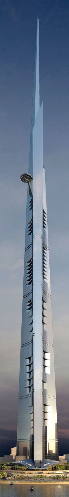 Kingdom Tower - Jeddah, Saudi Arabia  1000 m