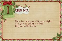 Christmas scavenger hunt - Loved this as a child...cute clue card for my nephew's scavenger hunts