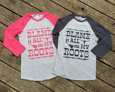 Blame it All on My Roots Baseball T-Shirt 3/4 Sleeve, Raglan Country Girl Apparel T-Shirt Southern Clothing, Country Music Farm Girl Shirt by BackwoodsGypsyCo on Etsy https://www.etsy.com/listing/208673043/blame-it-all-on-my-roots-baseball-t