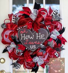 Oh How He Loves Us- Valentine's Wreath