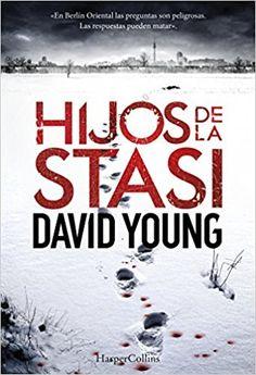 Hijos de la Stasi - David Young. Thriller (460)