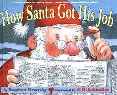 How Santa Got His Job by Stephen Krensky ~ excellent book for teaching career prep for elementary kids!!!