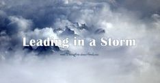 Daily Devotional LEADING IN A STORM