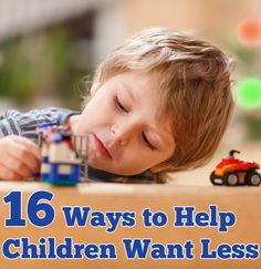 16 Ways to Help Children Be Happy With Less