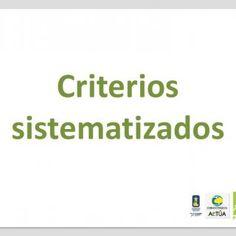 Criterios sistematizados   BASES PARA EL AJUSTE A LOS PRAE SELECCIONADOS CRITERIOS INDICADORES PRINCIPIOS Pertinencia en el contexto escolar y municipal C. http://slidehot.com/resources/criterios-sistematizados.21863/
