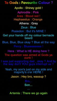 Poseidon as nice as possible: so Jason, what's your favourite colour? Jason: yellow, why? Everyone to Zeus: Oooooooooooooo Zeus: fine! Yellow then Poseidon and Percy: blue ya! Percy Jackson Head Canon, Percy Jackson Quotes, Percy Jackson Fan Art, Percy Jackson Books, Percy Jackson Fandom, Funny Percy Jackson, Magnus Chase, Percabeth, Solangelo