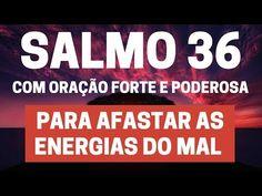 Salmo 36 - Para afastar as energias do mal - Com Oração Forte e Poderosa - YouTube God Prayer, Youtube, Push Away, Powerful Prayers, God Is Faithful, Prayers, Bags, Youtubers, Youtube Movies