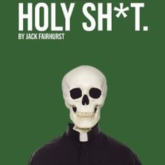 """REVIEW: Holy Sh*t ★★★★ """"A clever premise and a fun script"""" #EdFringe"""
