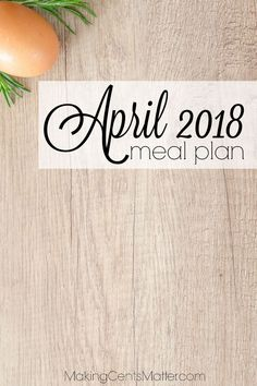 Just starting out with monthly meal planning to help your grocery budget? Here's what our family of 5 is eating during the month of April.