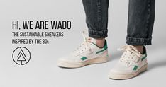 Wado - Sustainable Sneakers Inspired By The 80s Shoes, Adidas Stan Smith, Fashion Brand, Sustainability, Things I Want, Adidas Sneakers, Shops, Trees, Plant
